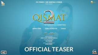 Qismat 2 Punjabi Movie Teaser Video HD
