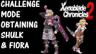 Xenoblade Chronicles 2 - Challenge Mode, Obtaining Shulk & Fiora!