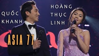 Liên Khúc Duyên Kiếp & Cỏ Úa - Quốc Khanh & Hoàng Thục Linh (ASIA 77)