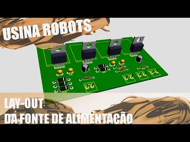 LAY-OUT DA FONTE DE ALIMENTAÇÃO | Usina Robots US-2 #018