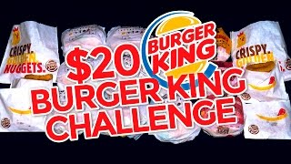BURGER KING $20 VALUE MENU CHALLENGE!!