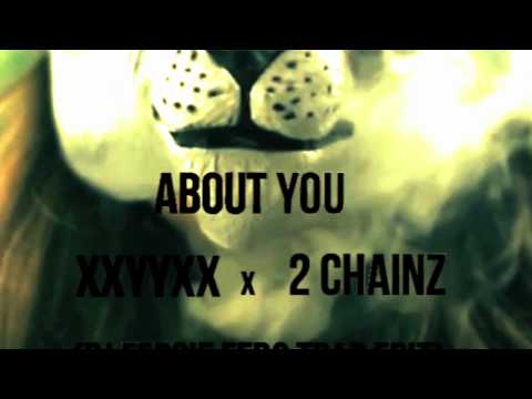 Baixar XXYYXX ft. 2 Chainz - About You (DJ Fergie Ferg Trap Edit)