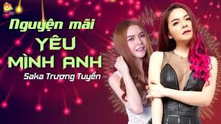 Nguyện Mãi Yêu Mình Anh Remix - Saka Trương Tuyền [Video Lyrics]
