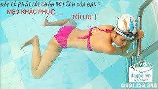 Học Bơi Hà Nội - Hướng Dẫn Chỉnh Sửa Chi Tiết Các Lỗi Đạp Chân Trong Bơi Ếch ( Bản Full )