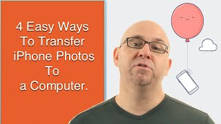 4 Easy Ways To Transfer iPhone Photos To A Computer