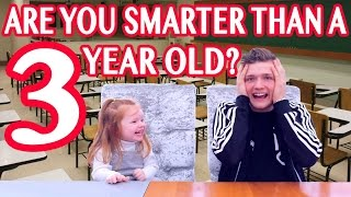 Are You Smarter Than A 3 Year Old Ft. SPECIAL GUEST