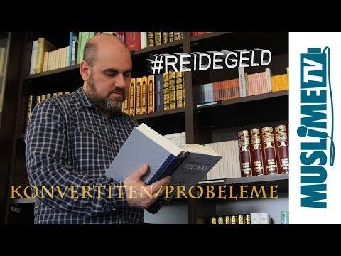"""#REIDEGELD über """" Die Herausforderungen für Konvertiten"""""""