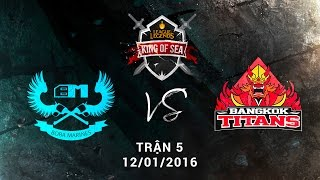 [12.01.2016] BM vs BKT [KingOfSea 2016][Ván 5]