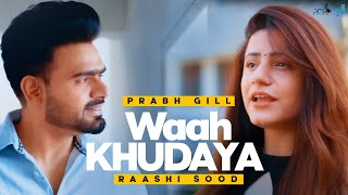 Desire – Prabh Gill – Raashi Sood Video HD