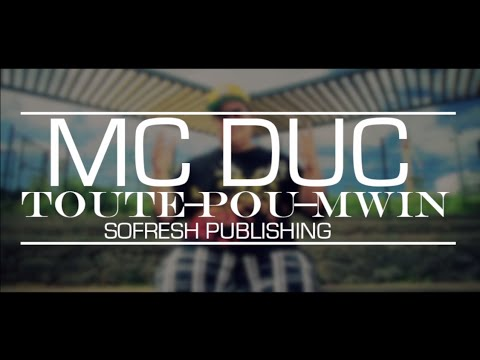 Baixar Mc Duc - Toute Pou Mwin - Aout 2014 [SO FRESH PUBLISHING]