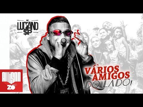 MC Luciano SP - Vários Amigos do Lado (Lyric Vídeo) DJ Russo