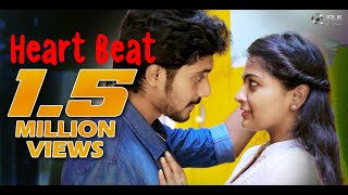 Heart Beat - Latest Telugu Independent Film 2018