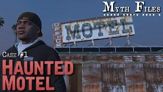 GTA 5 Myth Files - Case #1 Haunted Motel