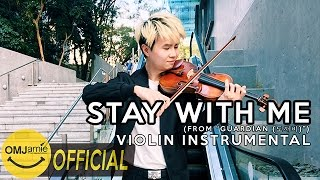 Goblin 도깨비 OST - Stay With Me by CHANYEOL (찬열) PUNCH (펀치) VIOLIN COVER 🎻