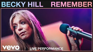 Becky Hill - Remember (Live) | Vevo Studio Performance