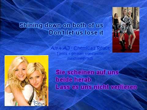 Aly & AJ (78violet) - Chemicals React (Lyrics + german translation)