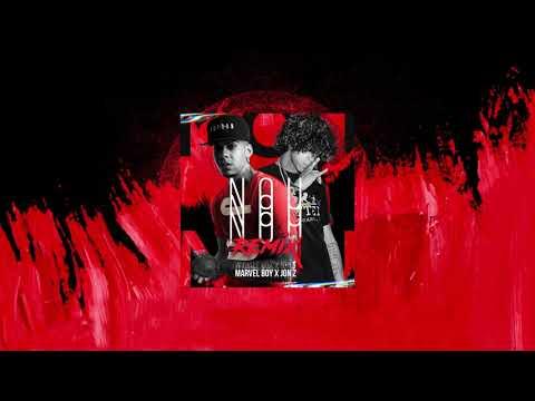 Marvel Boy Ft Jon Z - Nou Nou Nouu (Official Remix)
