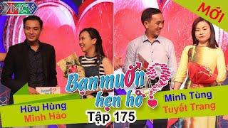 BẠN MUỐN HẸN HÒ - Tập 175 | Hữu Hùng - Minh Hảo | Minh Tùng - Tuyết Trang | 12/06/2016