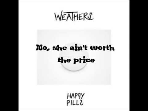 Weathers - Happy Pills |Lyrics|