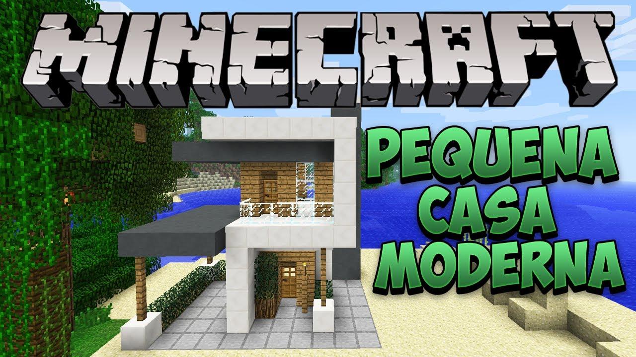 Minecraft construindo uma pequena casa moderna youtube for Casa moderna minecraft 0 10 4