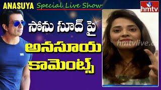 Jabrdasth anchor Anasuya praises actor Sonu Sood..