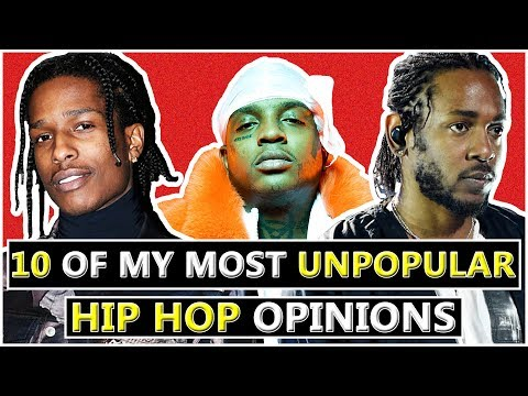 10 Of My Unpopular Rap Opinions