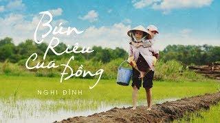 Phim ca nhạc | Bún riêu cua đồng - Nghi Đình