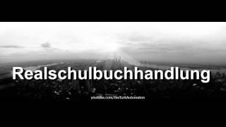 How to pronounce Realschulbuchhandlung in German