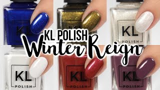 KL Polish Winter Reign Nail Swatches!