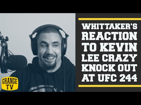 Robert Whittaker's reaction to Kevin Lee crazy knock out at UFC 244