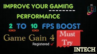 How to Improve Gaming Performance   FPS Booster   How to Register Game Gain 4  Game Gain 4 Registerd