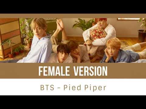 BTS - Pied Piper [FEMALE VERSION]