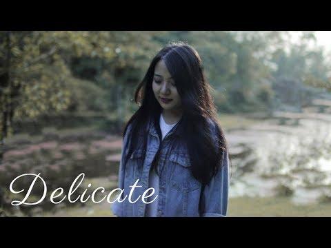 Delicate (Cover) | Taylor Swift | Niran Dangol ft. Palsang Lama