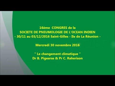 Le changement climatique. Dr B Pigearias & Pr C. Raherison