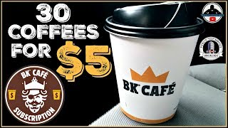 Burger King® | BK® Cafe' Subscription | 30 Coffees for $5! ☕