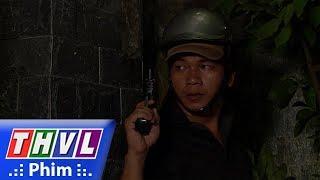 THVL | Sống trong bóng đêm - Tập 39[6]: Hang ổ của Rồng Hồng bị triệt phá