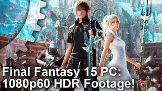 Final Fantasy XV - PC Benchmark Videó (1080p60 HDR)