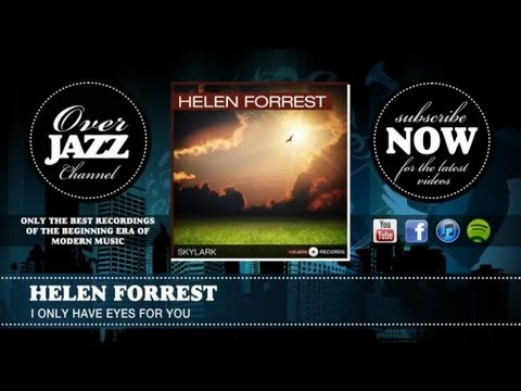 Helen Forrest - I Only Have Eyes For You (1950)