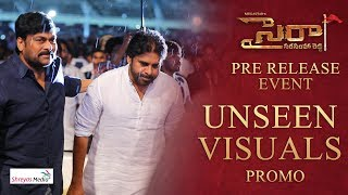 Sye Raa Pre Release Event Unseen Visuals Promo: Chiranjeev..
