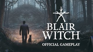 Blair Witch - Official Gameplay Trailer