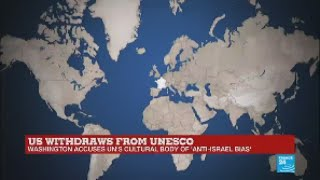 UNESCO reacts to US withdrawal amid accusations of 'anti-Israel bias'