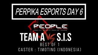 "[ENG] ""Dota2 Live""  Team A vs SIS  - BO1 - PERPIKA ESPORTS DAY 6"
