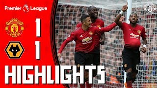 Highlights | Manchester United 1-1 Wolverhampton Wanderers | Premier League