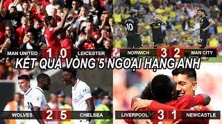 Tin bóng đá 15/9|Kết quả NHA MU tìm lại chiến thắng vào top 4, Man City thua SỐC bị Liverpool bỏ xa
