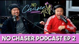 Groupie Stories + Who Cheats More, Men or Women? - feat. Dumbfoundead - No Chaser Podcast Ep 2