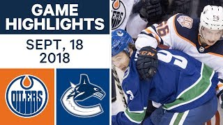 NHL Pre-season Highlights | Oilers vs. Canucks - Sept. 18, 2018