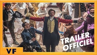 The greatest showman :  bande-annonce 1 VF