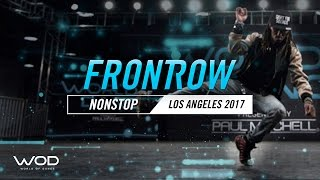 Nonstop | FrontRow | World of Dance Los Angeles 2017 | #WODLA17
