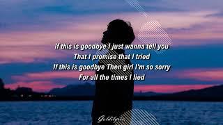 ANTH - If This Is Goodbye ft. Corey Nyell (Lyrics)