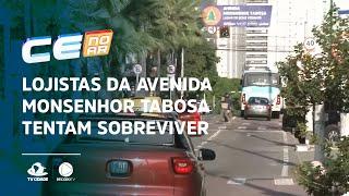 Lojistas da avenida Monsenhor Tabosa tentam sobreviver à pandemia